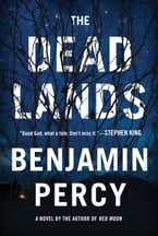 The Dead Lands, A Novel