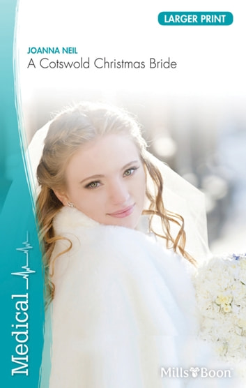 A Cotswold Christmas Bride ebook by JOANNA NEIL