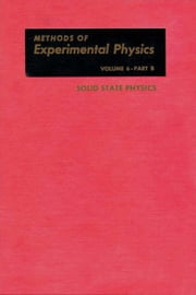 Solid State Physics, Part B ebook by Horovitz, K. Lark