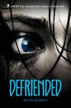 Defriended ebook by Ruth Baron