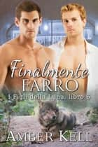 Finalmente Farro ebook by Amber Kell