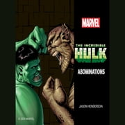 The Incredible Hulk - Abominations audiobook by Jason Henderson, Marvel