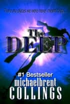 The Deep ebook by Michaelbrent Collings