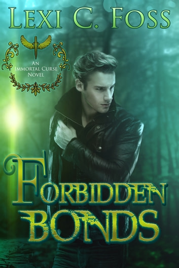 Forbidden Bonds ebook by Lexi C. Foss