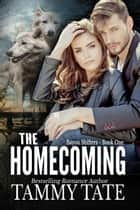 The Homecoming - Bayou Shifters, #1 ebook by Tammy Tate