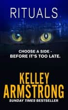 Rituals - Book 5 of the Cainsville Series eBook by Kelley Armstrong