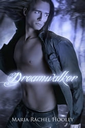 Dreamwalker ebook by Maria Rachel Hooley