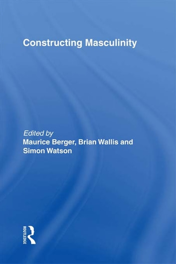 Constructing Masculinity ebook by