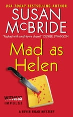 Mad as Helen, A River Road Mystery