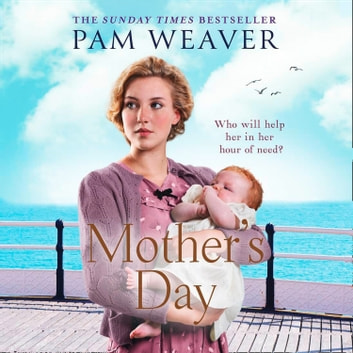Mother's Day audiobook by Pam Weaver