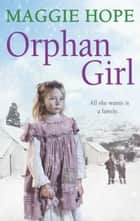 Orphan Girl ebook by Maggie Hope
