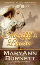 Sheriff's Bride ebook by MaryAnn Burnett