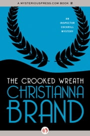 The Crooked Wreath ebook by Christianna Brand
