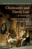 Christianity and human rights ebook by 9780511852923 rakuten kobo christianity and family law an introduction ebook by gary s hauk john witte fandeluxe Images