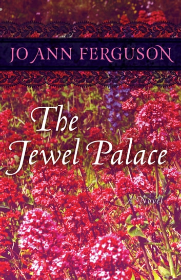 The Jewel Palace - A Novel ebook by Jo Ann Ferguson