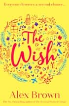 The Wish ebook by Alex Brown