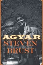 Agyar ebook by Steven Brust