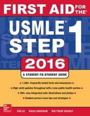 First Aid for the USMLE Step 1 2016 ebook by Tao Le,Vikas Bhushan