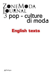 ZoneModa Journal 03 - English text - Pop – Cultures/Fashion ebook by ZoneModa Journal