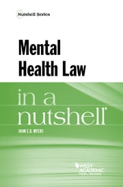 Mental Health Law in a Nutshell ebook by John Myers