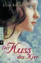 Der Kuss des Kjer ebook by Lynn Raven