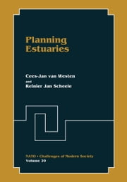 Planning Estuaries ebook by Cees-Jan van Westen,Reinier Jan Scheele