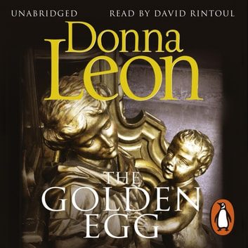 The Golden Egg - (Brunetti 22) audiobook by Donna Leon