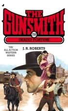 The Gunsmith #398 - Deadly Fortune ebook by J. R. Roberts