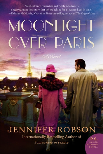 Moonlight Over Paris - A Novel ebook by Jennifer Robson