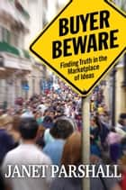 Buyer Beware ebook by Janet Parshall