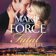 Fatal Identity audiobook by Marie Force