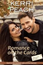 Romance on the Cards ebook by Kerri Peach