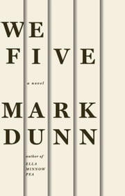We Five ebook by Mark Dunn