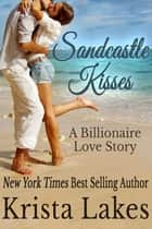 Sandcastle Kisses ebook by Krista Lakes