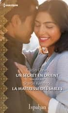 Un secret en Orient - La maîtresse des sables ebook by Caitlin Crews, Sharon Kendrick