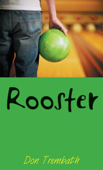 Rooster ebook by Don Trembath