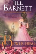 Bewitching ebook by Jill Barnett