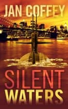 Silent Waters 電子書 by Jan Coffey, May McGoldrick