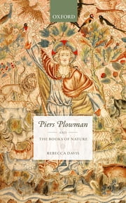 Piers Plowman and the Books of Nature ebook by Rebecca Davis