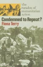 Condemned to Repeat? ebook by Fiona Terry