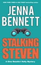 Stalking Steven ebook by