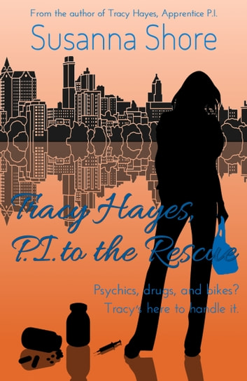 Tracy Hayes, P.I. to the Rescue (P.I. Tracy Hayes 3) ebook by Susanna Shore