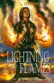 Lightning and Flames ebook by V. S. Holmes