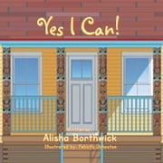 Yes I Can ebook by Alisha Borthwick