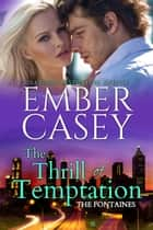 The Thrill of Temptation ebook by