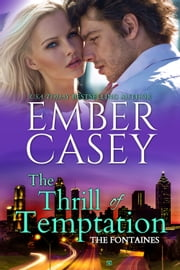 The Thrill of Temptation ebook by Ember Casey