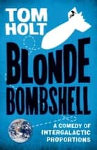 Blonde Bombshell ebook by