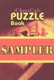 The ChessCafe Puzzle Sampler ebook by Karsten Muller