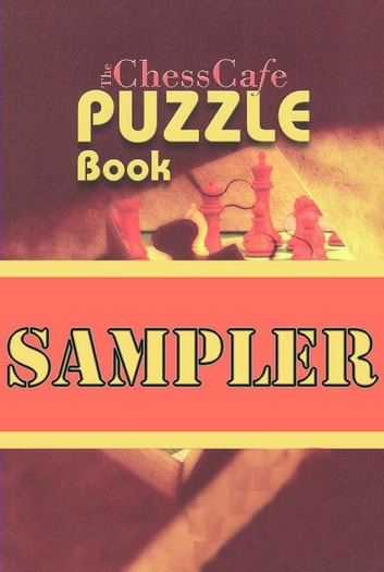 The ChessCafe Puzzle Sampler ebook by Karsten Müller