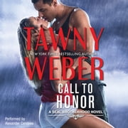 Call to Honor audiobook by Tawny Weber
